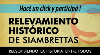 Sumate al relevamiento histórico de Siambrettas!